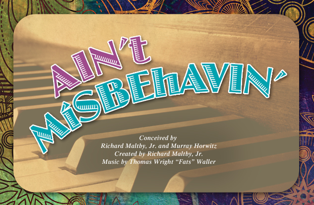 2010 - 2011 Production Ain't Misbehavin'