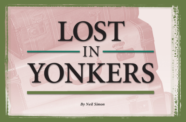 lost in yonkers character Lost in yonkers has 3378 ratings and 79 reviews neil simon's  the characters  are vivid, the dialog funny and in the end the story charms it did not expand my.