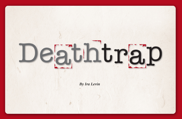 2008-2009 productions Deathtrap
