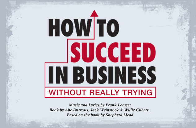 2012-2013 How to Succeed in Business production