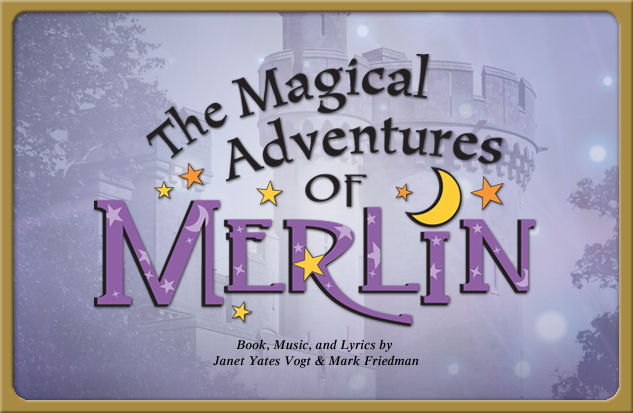 2013-2014 production The Magical Adventures of Merlin