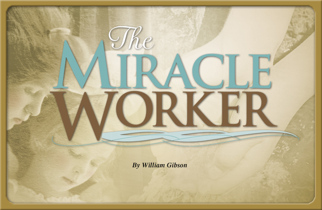 2013-2014 production The Miracle Worker