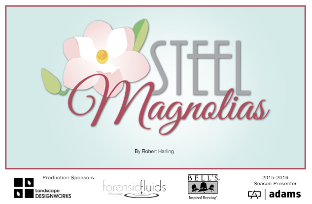 15-16 Steel Magnolias web art