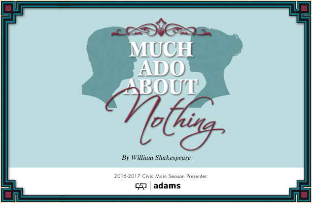 16-17 Much Ado About Nothing web art