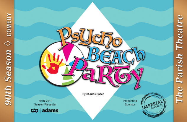 <center> Inside the Civic: FREE Audition Workshop – <i>Psycho Beach Party</i> <br> SATURDAY,  JANUARY 19, 2018 1:00PM-3:00PM
