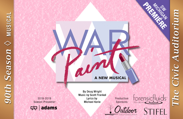 <center>Auditions:  <i>War Paint</i> <br> MONDAY, February 25th, 2019