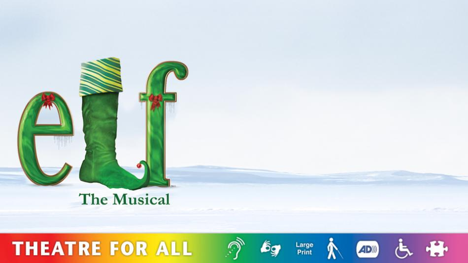 Elf the Musical Home