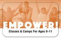 EMPOWER! For Ages 9 - 11
