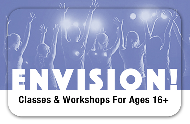 ENVISION! For Ages 16+